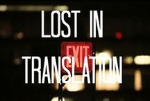 Lost In Translation / Funny translations from travels around the world.