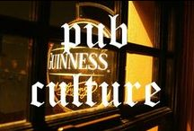 Pub Culture / A collection of pubs from the UK and Ireland.