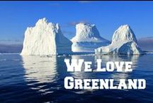 We Love Greenland / We love Greenland. A collection of inspiring photography of Greenland.