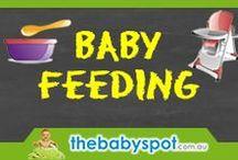 Baby Feeding / Baby Feeding Products and Ideas