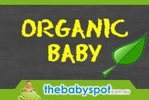 Organic Baby Products / Organic Baby Products and Ideas