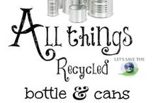 Jars, Bottles & Cans - Upcycle & Repurpose! / Upcycle & Repurpose Jars, Bottles & Cans!