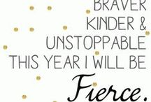 Fierce New You / Tips, quotes, inspiration and guides I have found to help you be a Fierce New You in 2015.