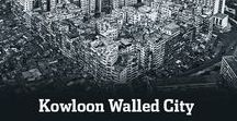 Kowloon Walled City / https://en.wikipedia.org/wiki/Kowloon_Walled_City