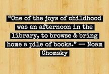 Libraries Lauded / Quotes from notable figures on the importance of libraries