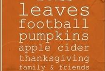 Fall/Thanksgiving / by Jenny Brouillard