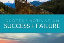 Quotes: Success & Failure / Quotes, articles and motivation on success and failure from the travel blog: Travel-Break.net