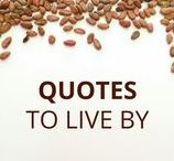 Quotes to live by... / Quotes to keep you inspired and motivated.