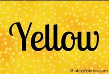 Yellow / anything and everything yellow :)