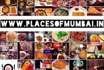 PlacesofMumbai / Food & Restaurants / by Bhavik : PlacesofMumbai