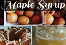 Maple Syrup Recipes / Fun and great tasting recipes that use Maple Syrup