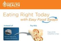 Simple Food Swaps / Making simple diet substitutions can go a long way for your health.