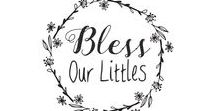 Bless Our Littles / Creating Spiritual Gifts for all the the babies and children in our lives. We hope that they will be truly blessed!