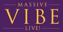 Massive Vibe Live! Global Music Tour / Human empowerment through music, media and lyrics.