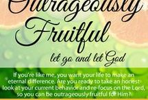 Outrageously Fruitful / An online Bible study for women