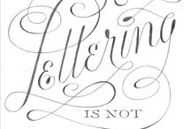 Lettering / Hand lettering, calligraphy and fonts