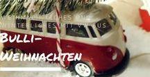 Bulli-Weihnachten / Winterliches und Weihnachtliches mit VW Bus.