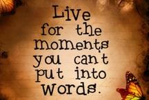 Sayings I love / by becky holsinger