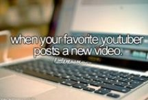 Youtubers / Who needs a social life when you can watch (and obsess over) youtubers all day (and all night) long, right?