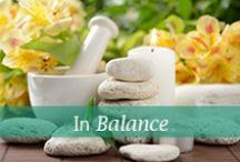 In Balance / A refreshing combination of advice and inspiration to help you live a wonderful life.