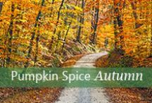 Pumpkin Spice Autumn / Enjoy the season where the leaves turn vibrant colors and the air begins to whistle.