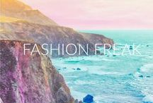Fashion Freak / I love fashion! Ughh