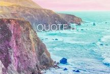 Quote It / Great words of wisdom