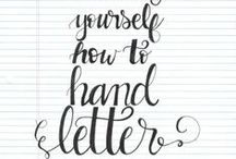 Hand Lettering / Hand lettering is very popular hobby right now - find tutorials, tips and tricks for mastering this art here!