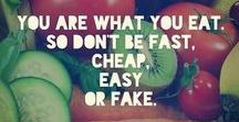 Healthy Food / You are what you eat!