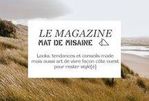 Le Magazine / Looks, tendances et conseils mode mais aussi art de vivre façon côte ouest pour rester stylé(é)