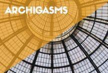 ARCHIGASMS / Bits of impressive architecture.