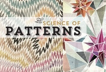 The science of patterns / by GoldfieldArts