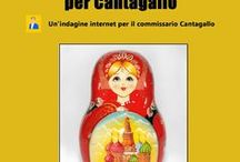 Operazione Matrioska per Cantagallo / L'indagine internet del commissario Cantagallo