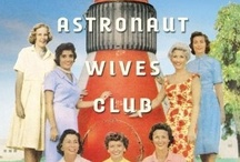 The Astronaut Wives Club Book / As America's Mercury Seven astronauts were launched on death-defying missions, television cameras focused on the brave smiles of their young wives. THE ASTRONAUT WIVES CLUB tells the real story of the women who stood beside some of the biggest heroes in American history. For more, visit www.astronautwivesclub.com