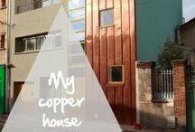 My Copper house / Des maisons toutes de cuivre vêtues. Houses dressed in copper.