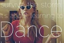 Inspirational Quotes / Favorite inspirational quotes of the actors in High Strung.  We all need to be inspired to keep going from time to time. Love these dance quotes!