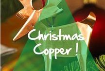 Copper & Brass for Christmas / by Copper Mania