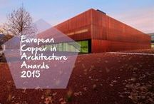 Copper In Architecture Awards 2015 / by Copper Mania