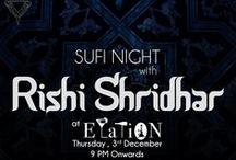 Sufi Night  Elation, GK1. / Sufi Night at Elation featuring Rishi Shridhhar with percussionist Jatin.