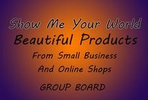Show Me Your World (promote your business) / Everyone is welcome to post the products and small business service. Porn and violence will not be tolerated.