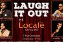 Laugh It Out at Locale Saket / Take a Mid-Week break with some of the best Stand-up comedians at Locale, Saket.