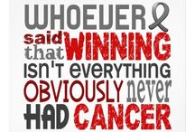 Cancer Can Suck It!!! / Motivational words of encouragement and tips I hope will be helpful in my journey to victory!