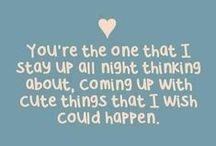 Love Quotes / L-O-V-E ♥