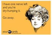 Some ecards / Oh how I can waste hours looking at some ecards! xD