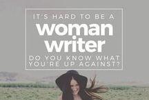 Uplift Women Writers / Writers who are women need encouragement.