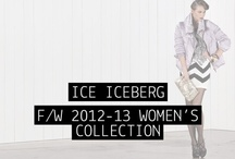 ICE ICEBERG - F/W 2012-13 Women's Collection / by Iceberg Official