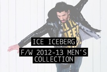 ICE ICEBERG - F/W 2012-13 Men's Collection / by Iceberg Official