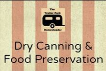 Dry Food Canning & Preservation Recipes / This board contains recipes and ideas for storing dehydrated, freeze dried, or other dry food preps.