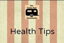 Health Tips / Health Tips & Natural Remedies !