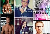 Hey Ryan!!!! / Ryan Gosling is so sexy when he said ''Hey Girl''